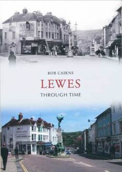 Cairns_Lewes_Through_Time_book