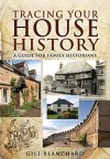 Blanchard_Tracing_Your_House_History