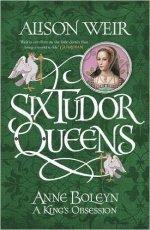Book cover of Weir: Six Tudor Queens