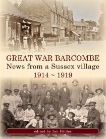 Great War Barcombe by Ian Hilder
